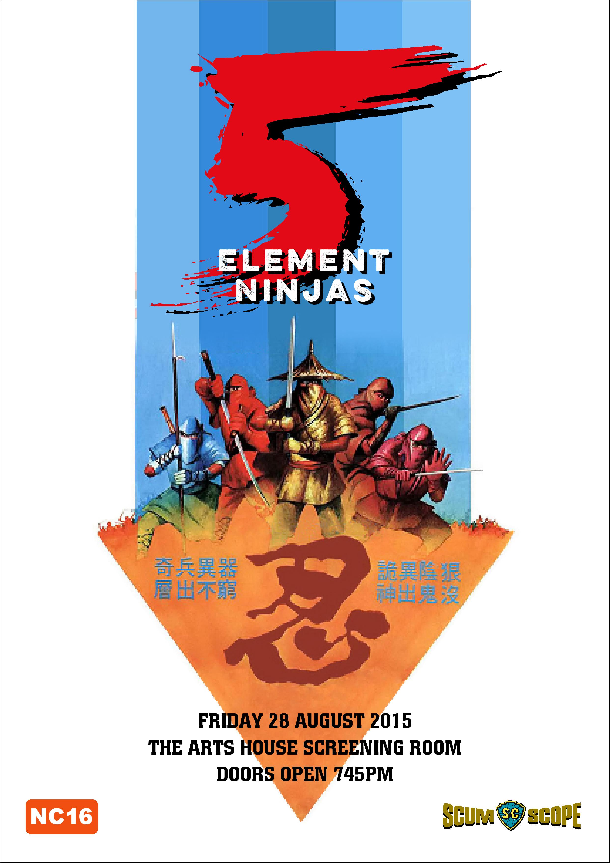 August 2015 Screening – 5 Element Ninjas