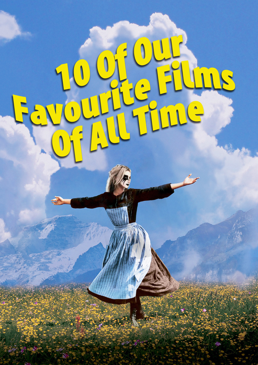 Top 10 Favourite Films of All Time